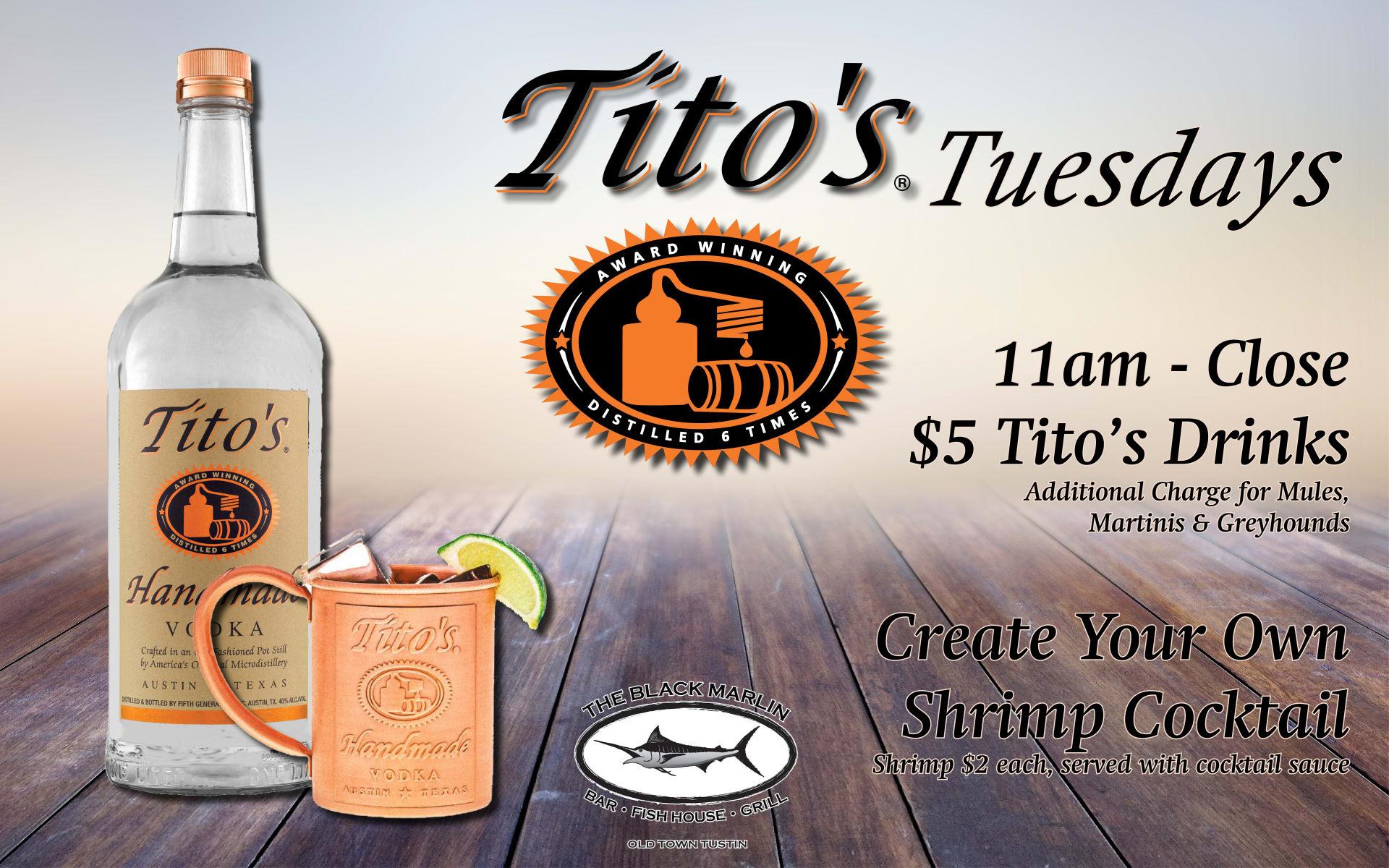 Tito's Tuesdays