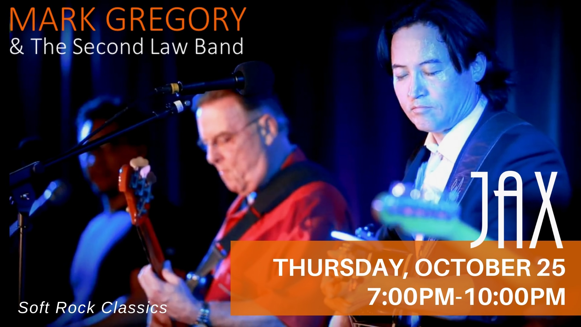 October 25 | MARK GREGORY & THE SECOND LAW BAND