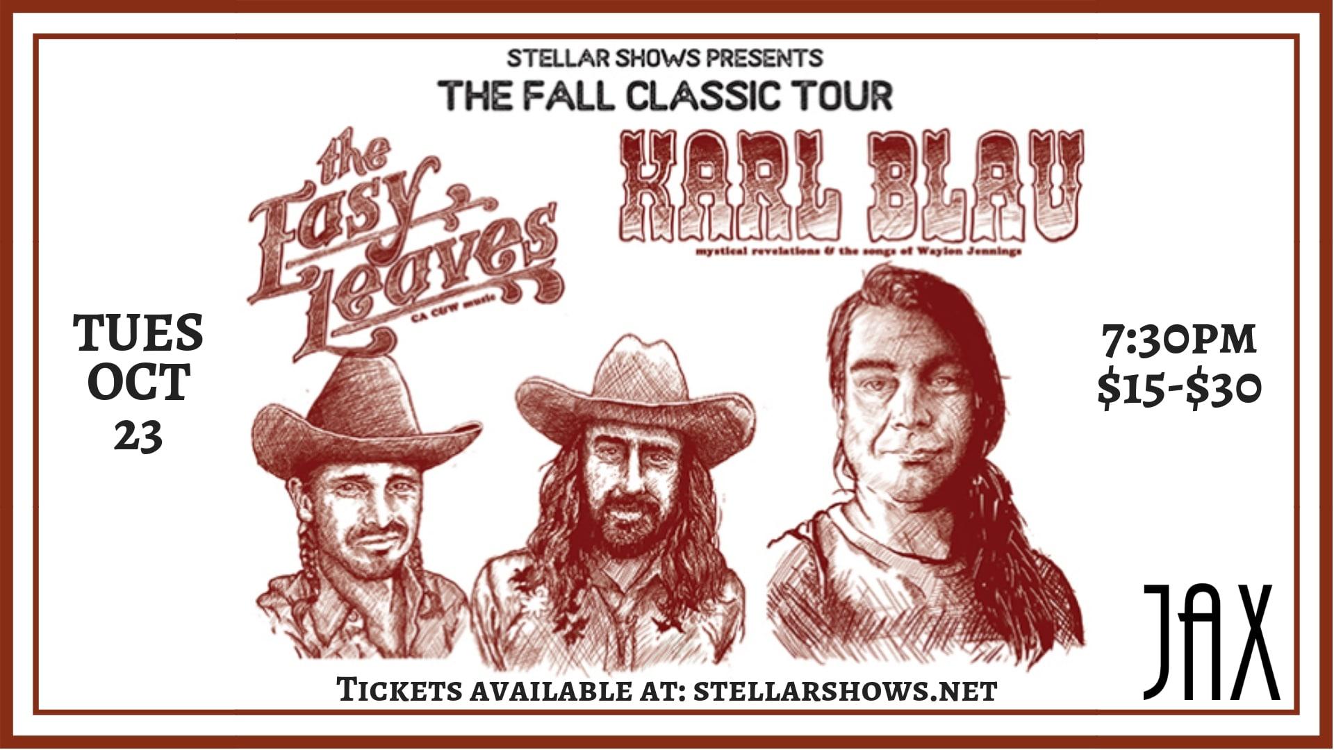 October 23 | KARL BLAU with THE EASY LEAVES - Presented By StellarShows