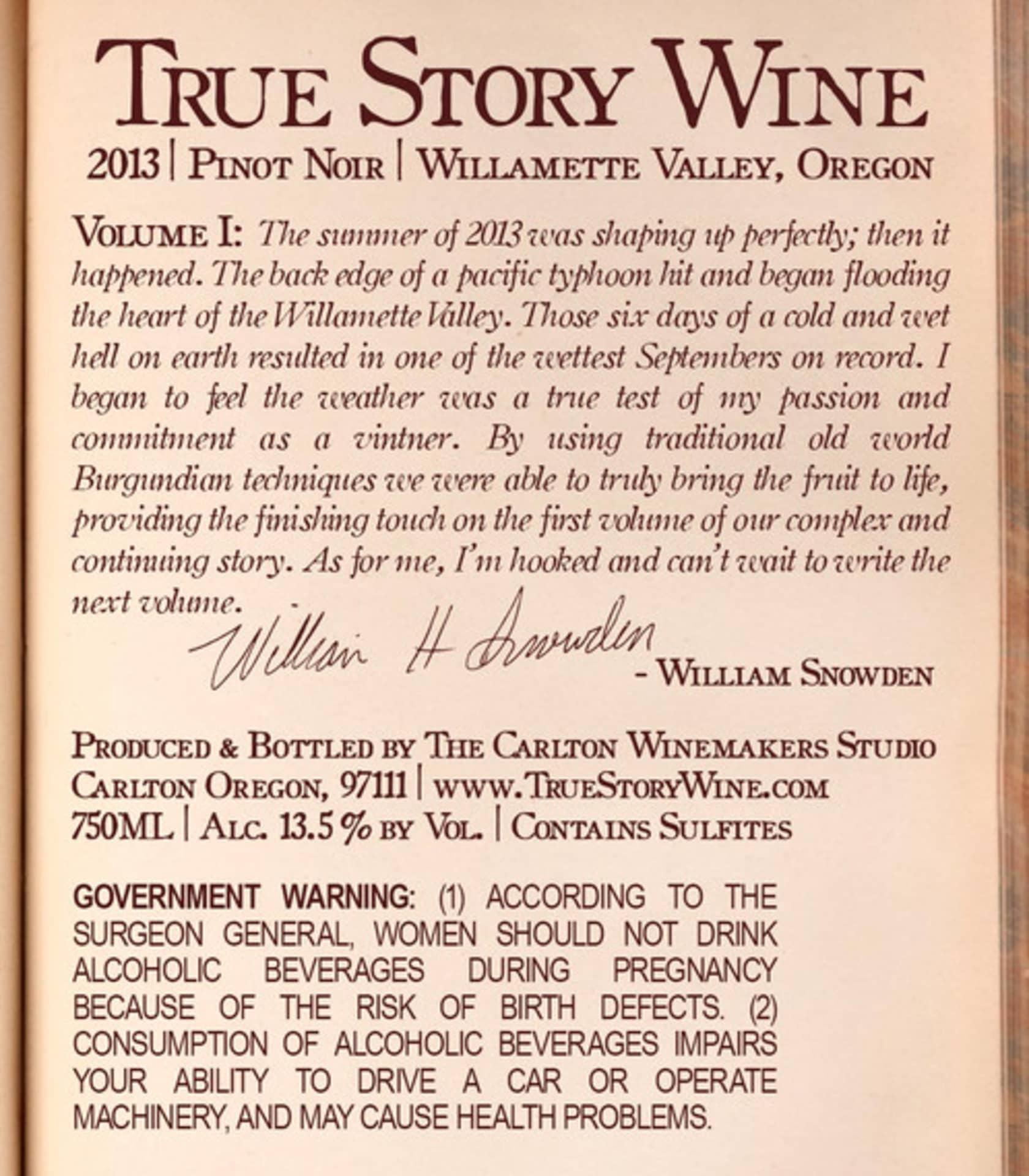 True Story, Pinot Noir