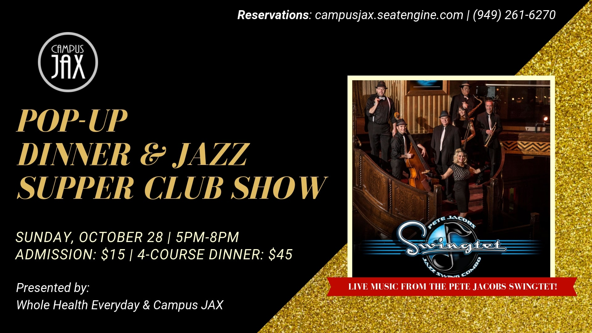 October 28 | WHOLE HEALTH EVERYDAY POP UP DINNER AND JAZZ SUPPER CLUB SHOW featuring THE PETE JACOBS SWINGTET