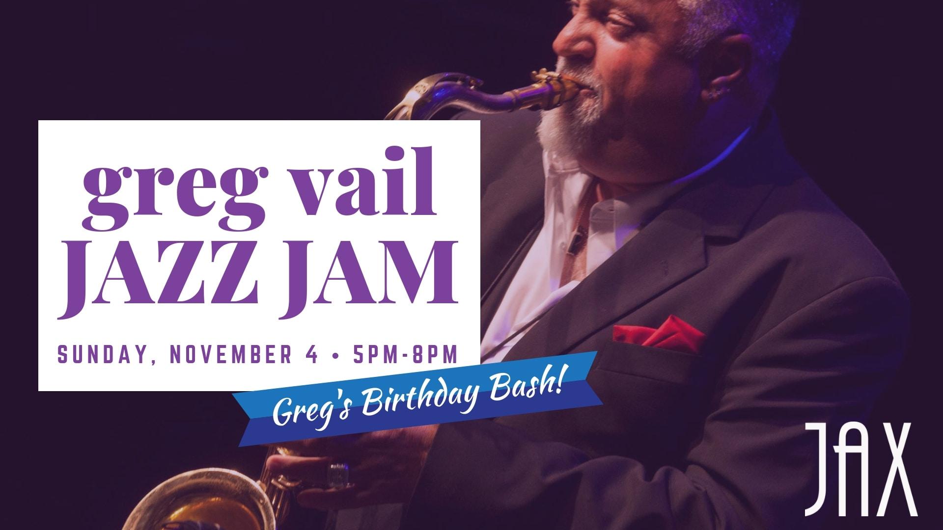 November 4 | GREG VAIL JAZZ JAM