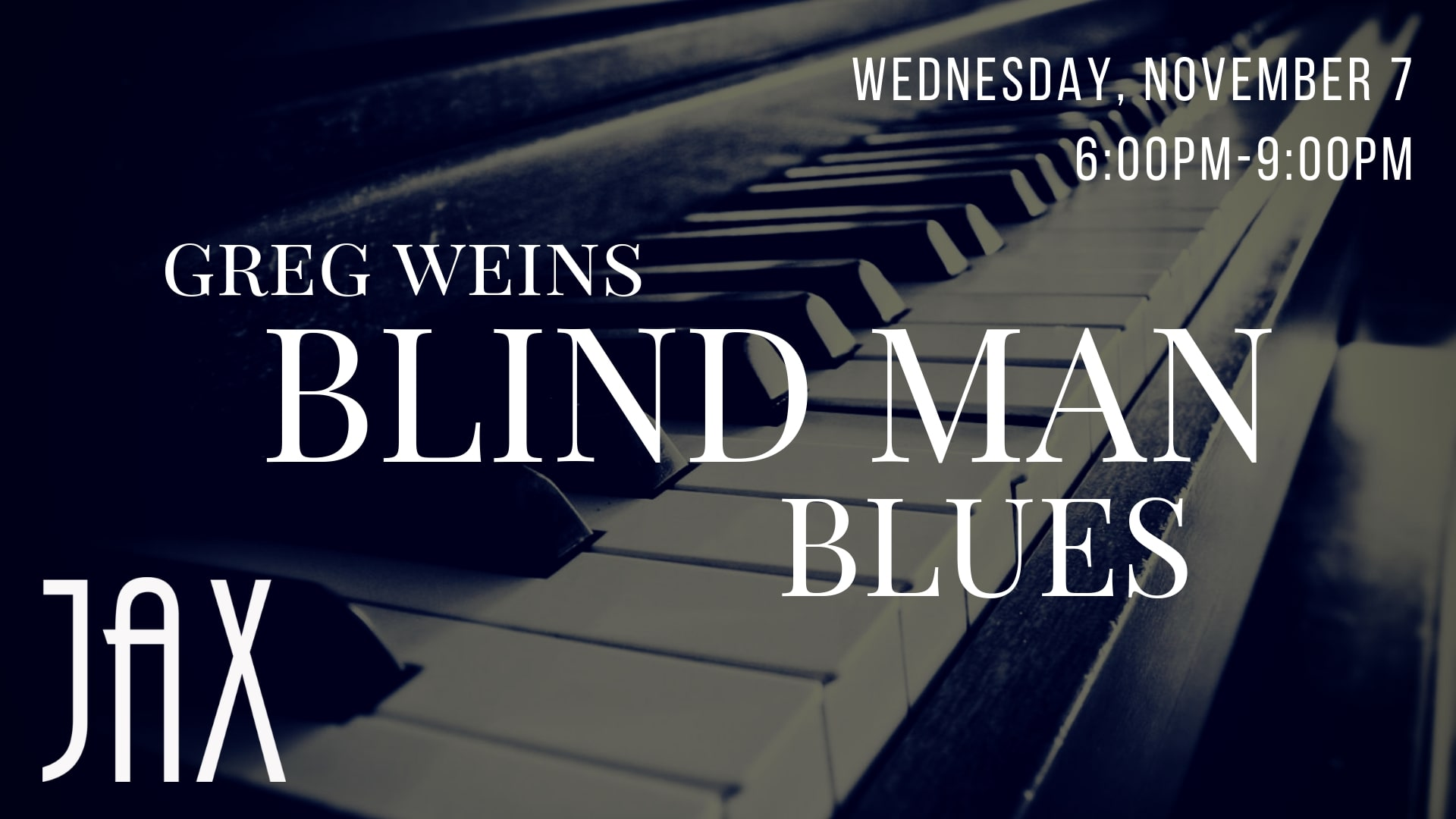 November 7 | WHISKEY WHISKY & WINE DOWN WEDNESDAY with GREG WEINS BLUES