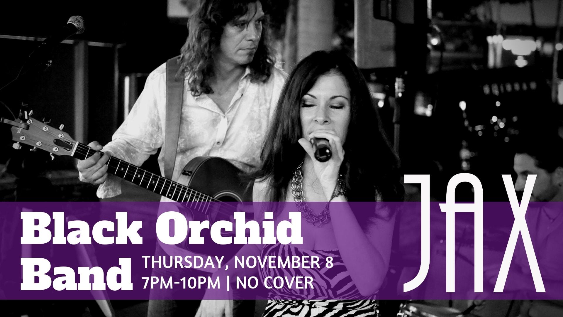 November 8 | BLACK ORCHID BAND