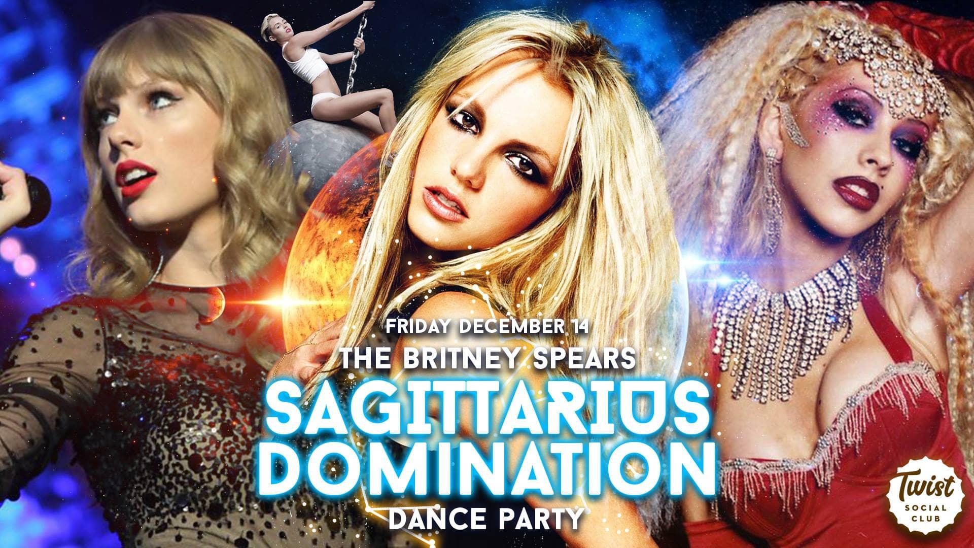 Britney Spears Sagittarius Domination Dance Party