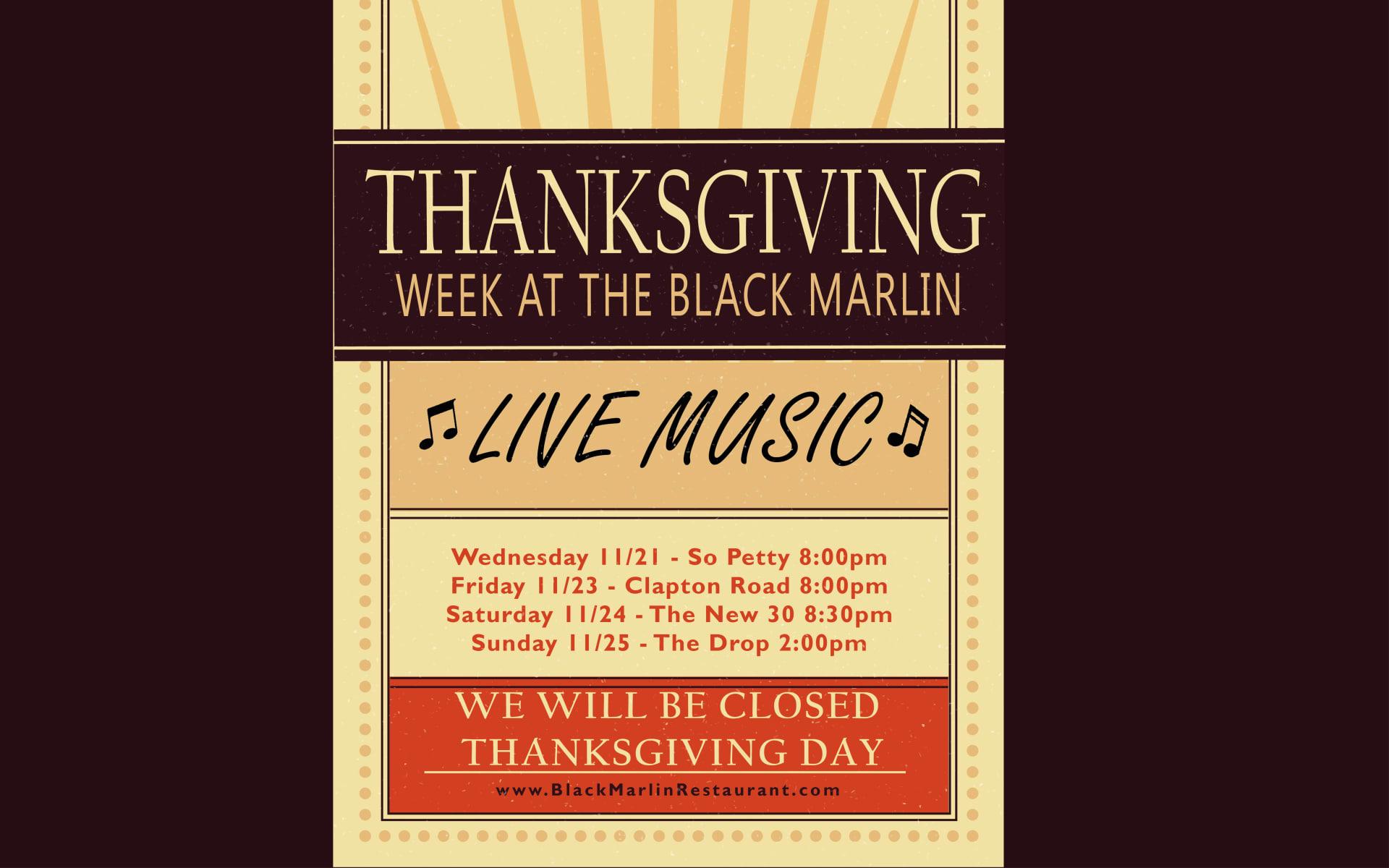 NOV 21 - NOV 25 | Thanksgiving Week