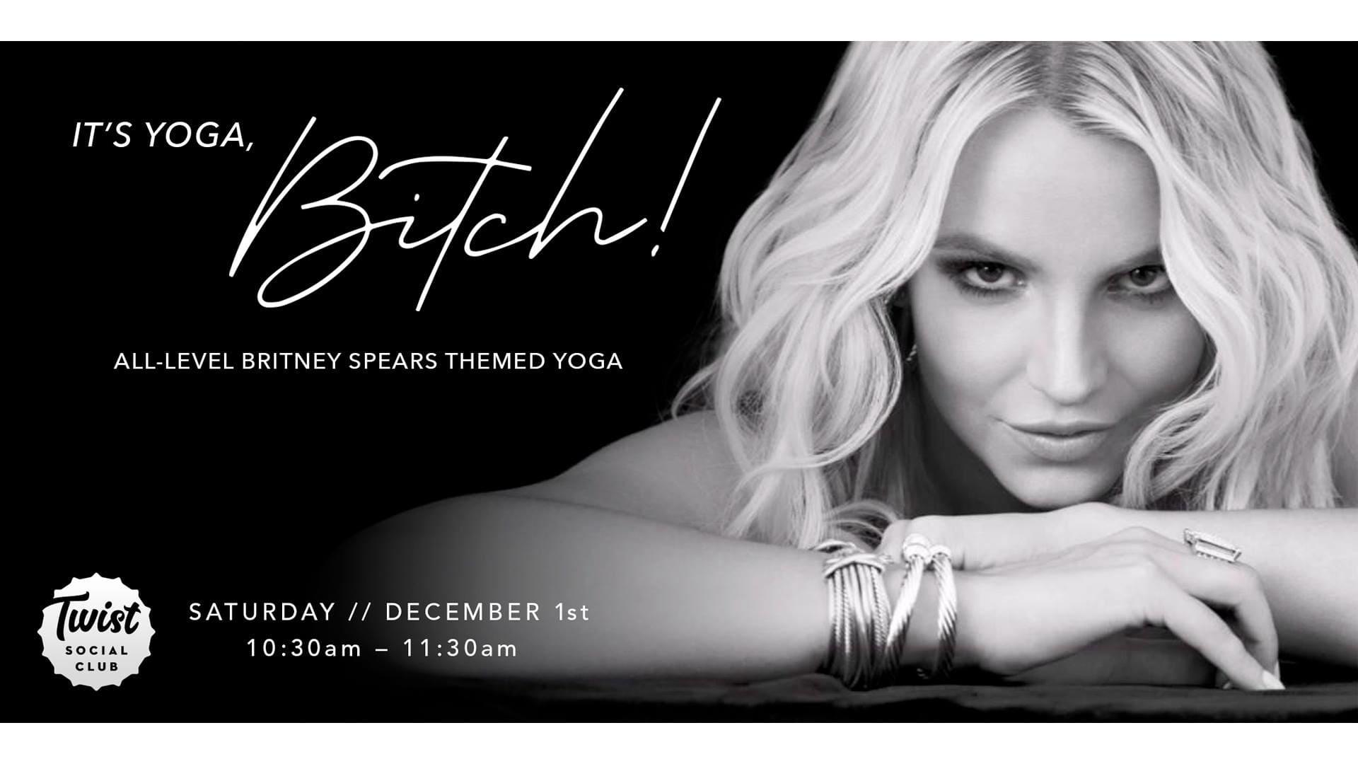 It's Yoga, Bitch!