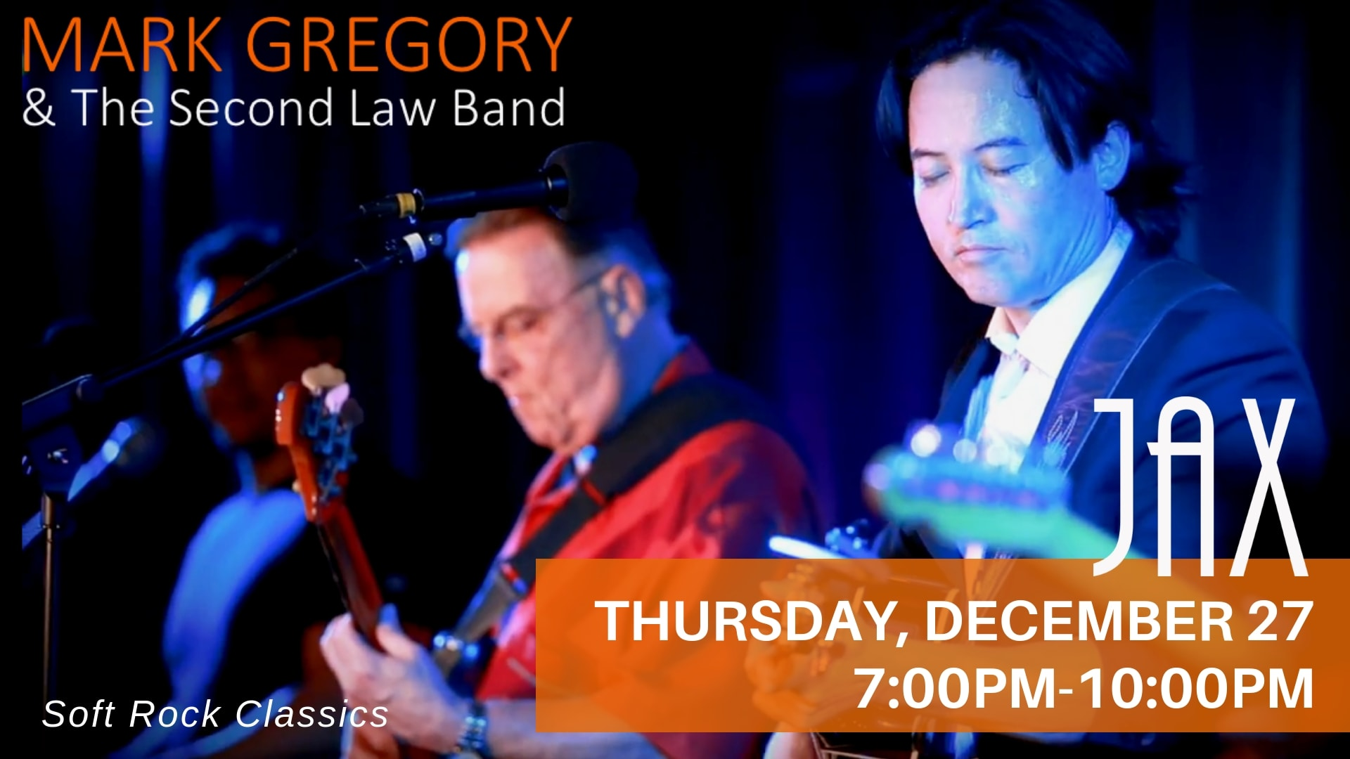 December 27 | MARK GREGORY & THE SECOND LAW BAND
