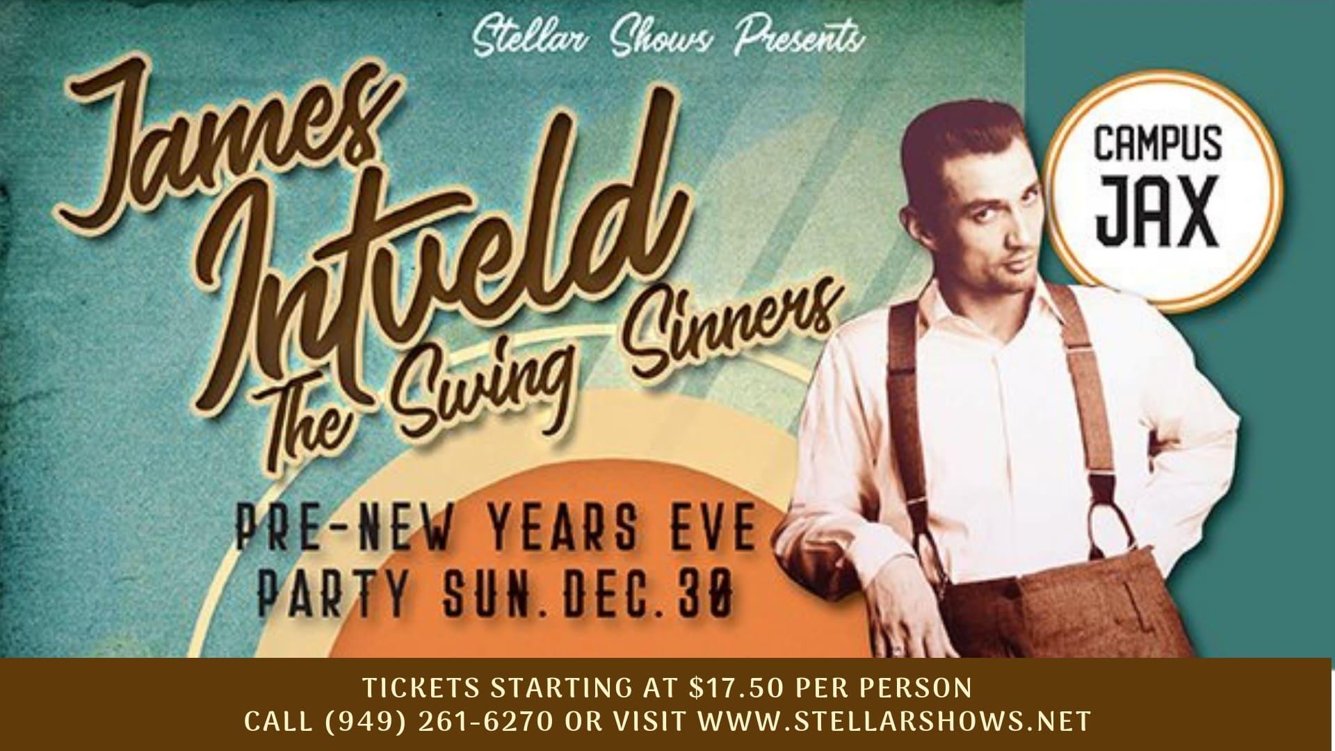 December 30 | JAMES INTVELD & THE SWING SINNERS Presented By StellarShows
