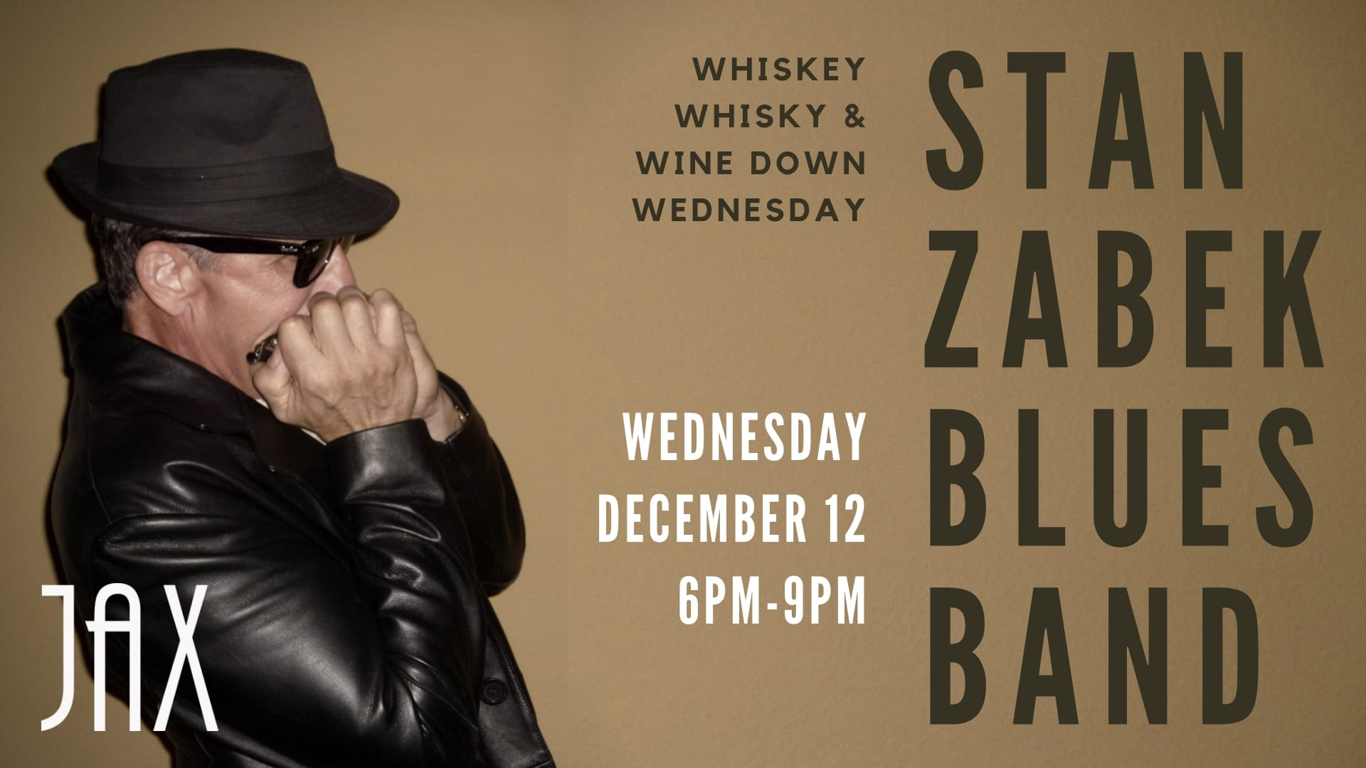 December 12 | WHISKEY WHISKY & WINE DOWN WEDNESDAY with THE STAN ZABEK BLUES BAND