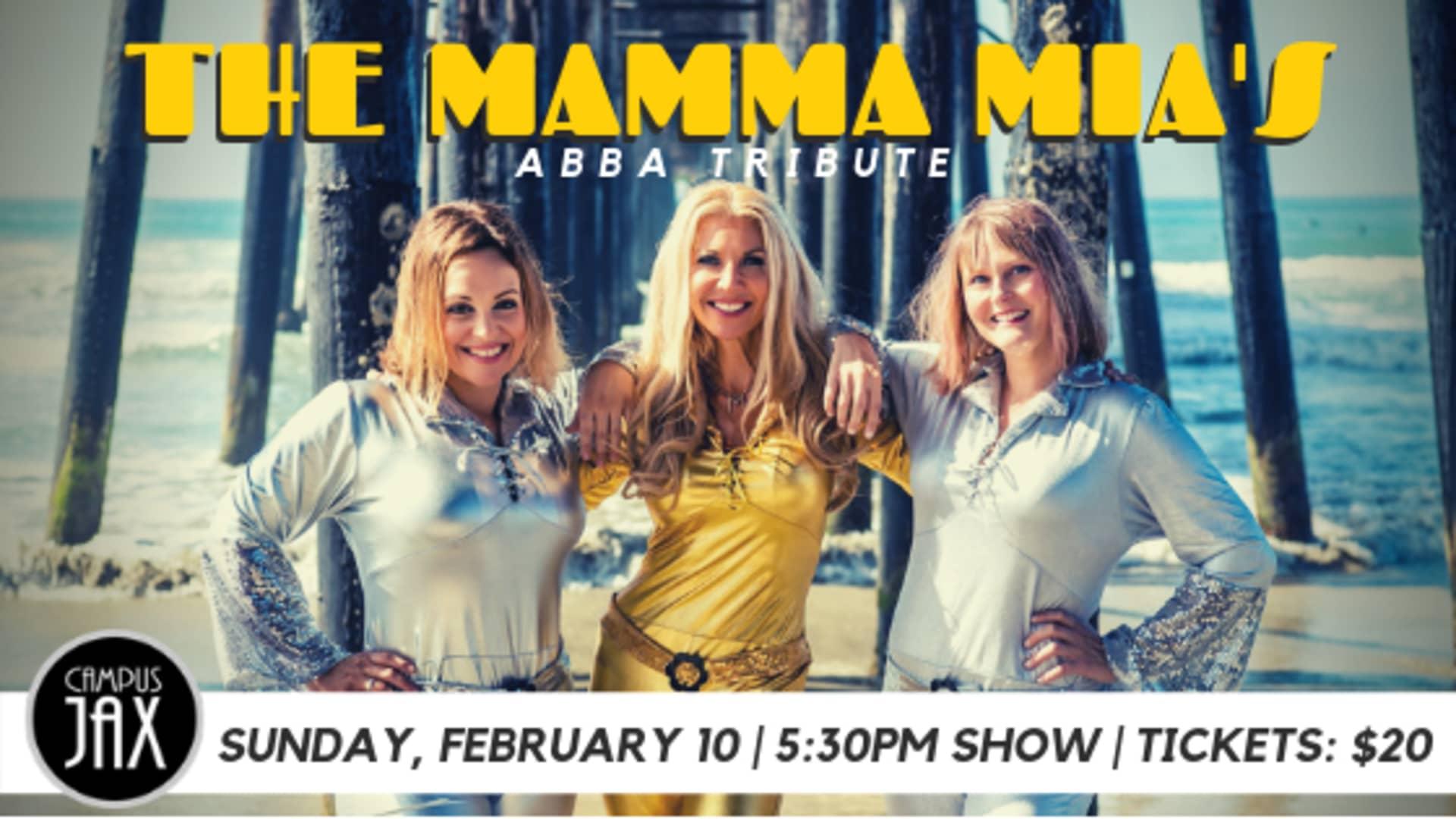 February 10 | THE MAMMA MIA'S