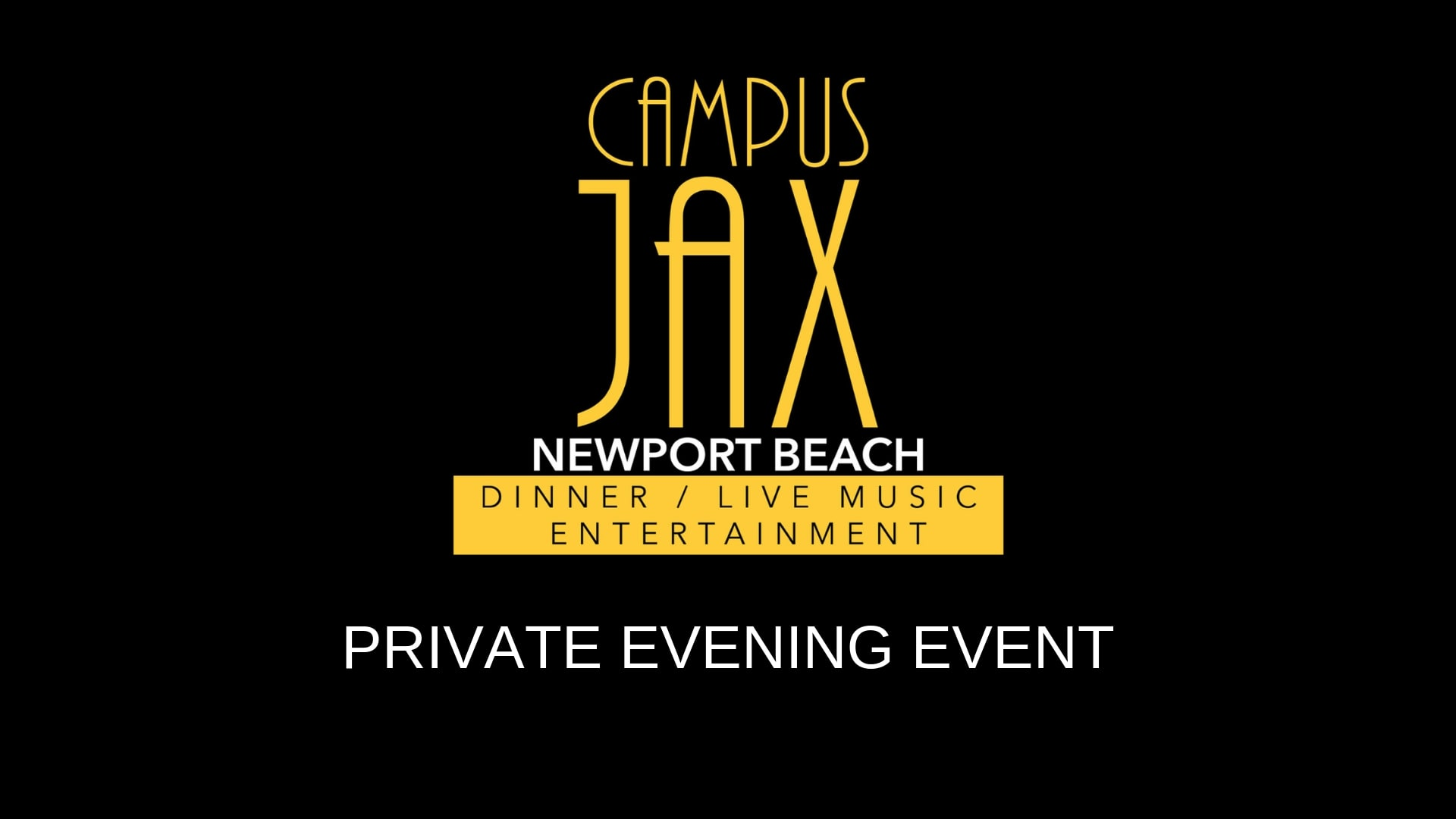 January 25 | PRIVATE EVENING EVENT