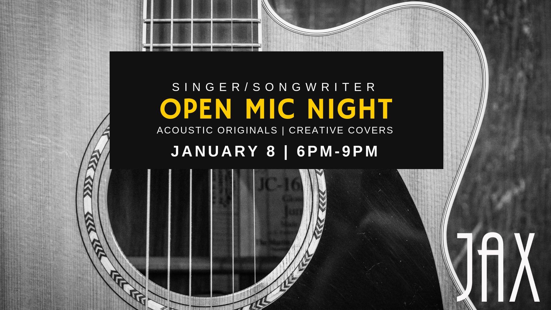 January 8 | SINGER/SONGWRITER OPEN MIC NIGHT