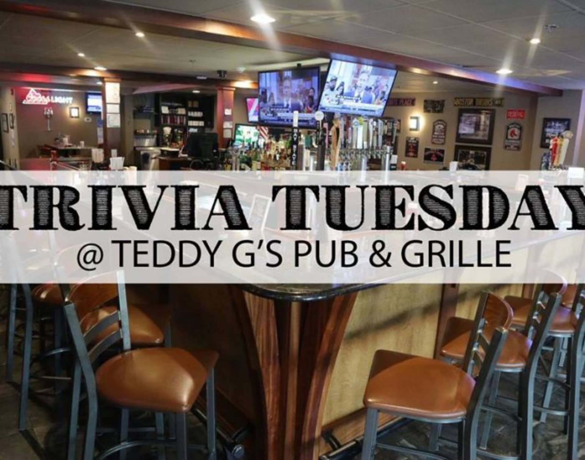 Trivia Tuesdays at Teddy G's Pub & Grille