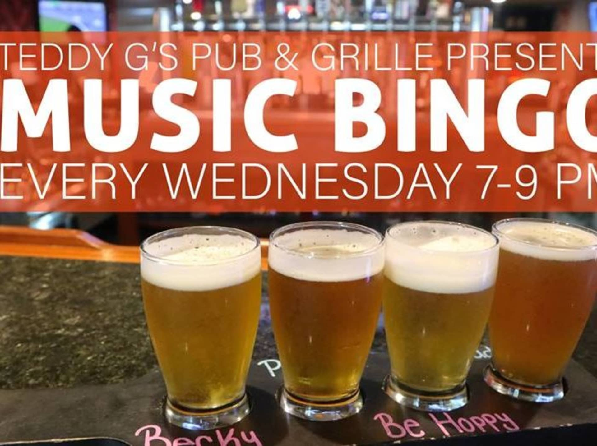 Music Bingo: EVERY Wednesday at Teddy G's!