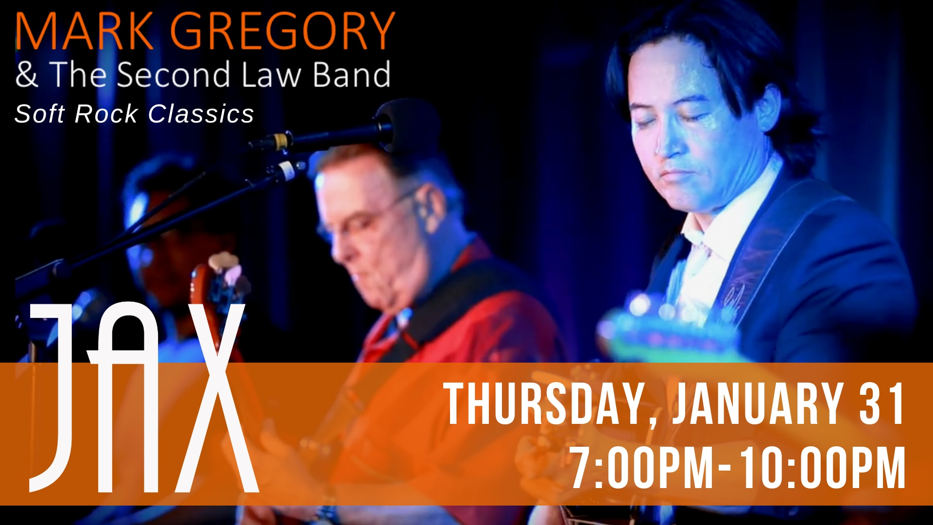 January 31 | MARK GREGORY AND THE SECOND LAW BAND