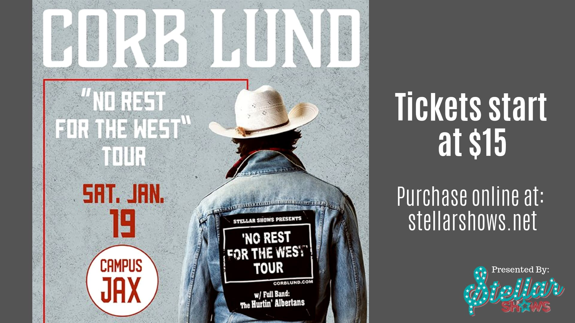 January 19 | SOLD OUT! CORB LUND Presented By StellarShows