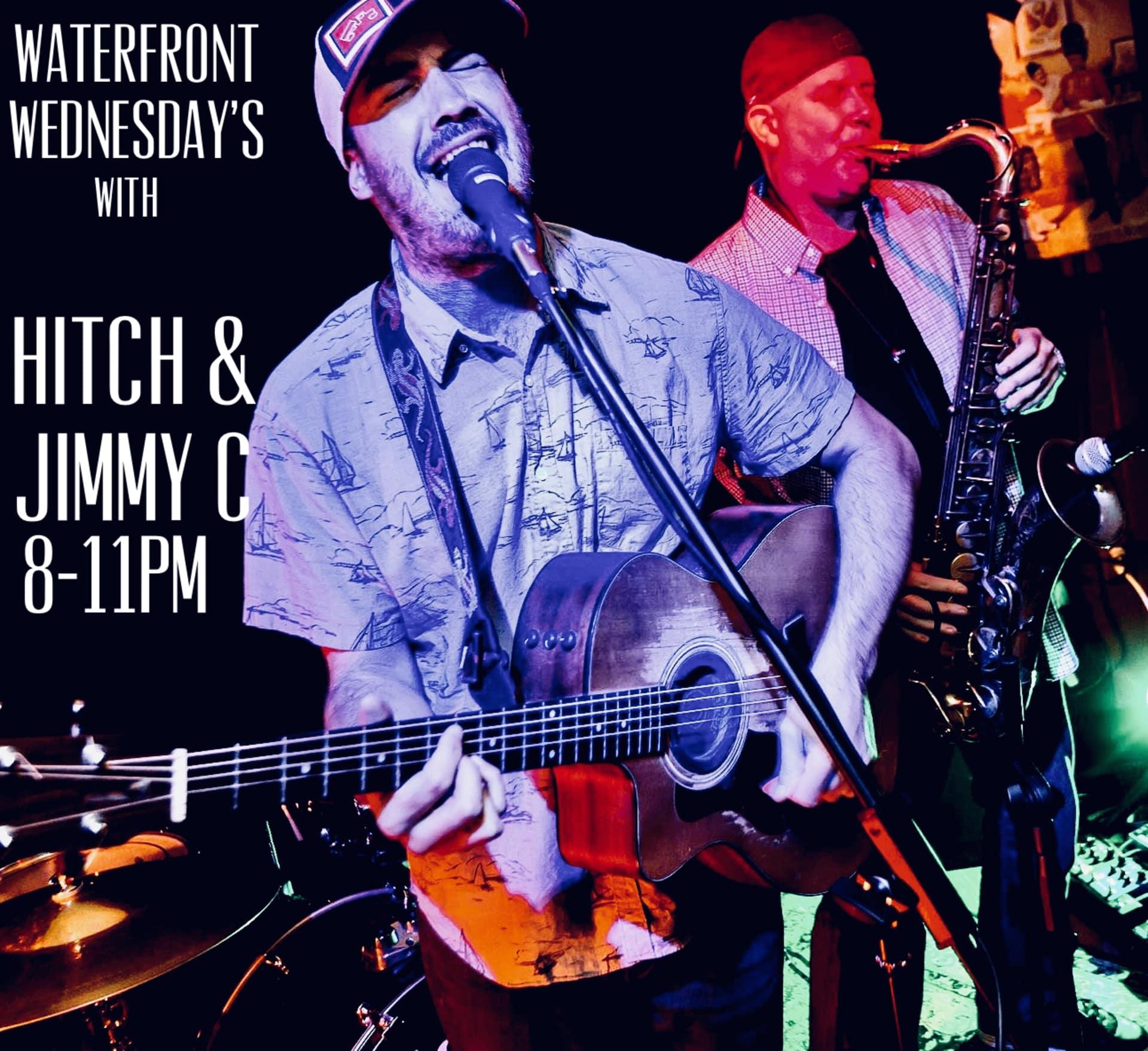 Wednesdays: Hitch & Jimmy C
