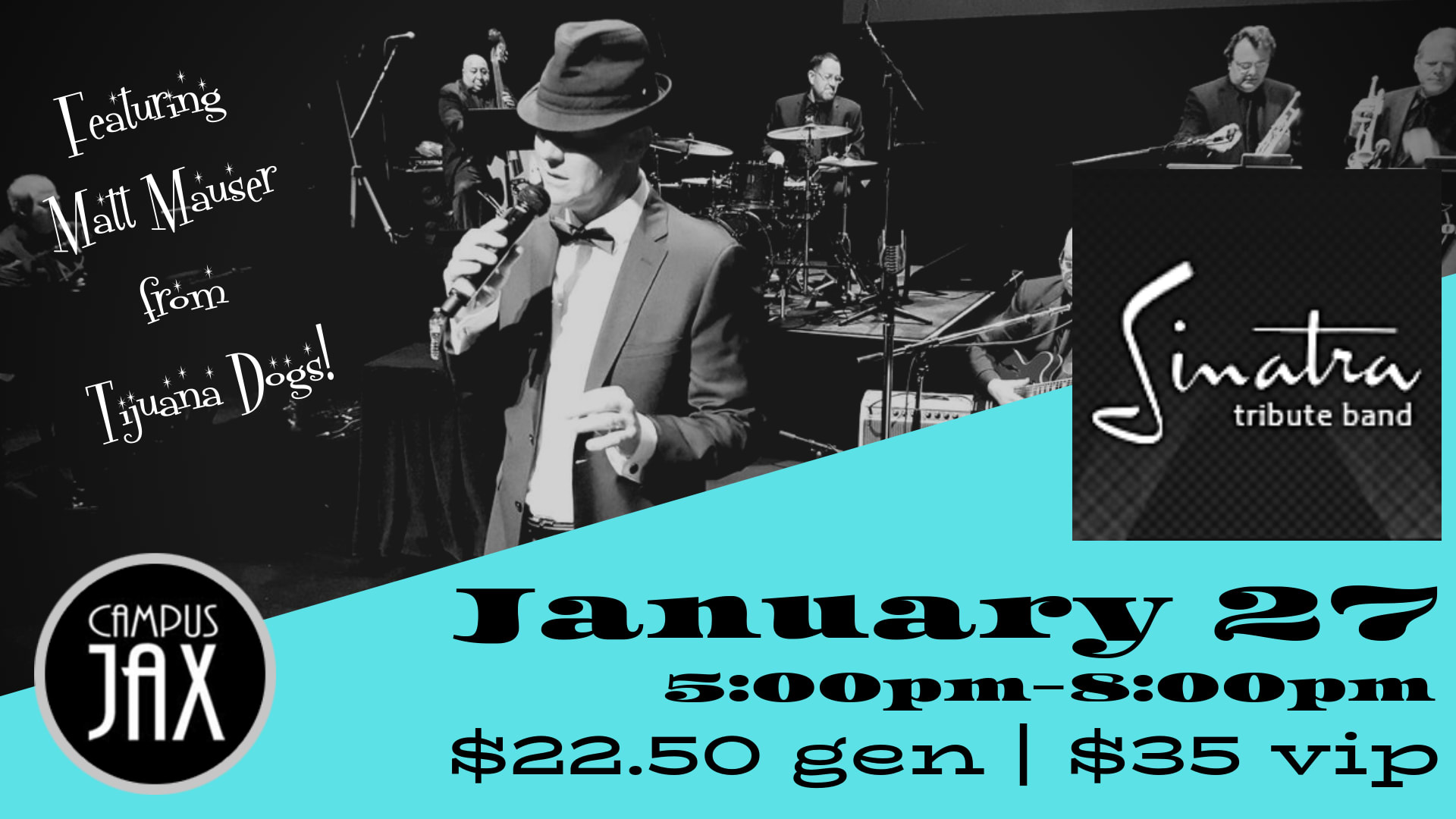 January 27 | SINATRA BIG BAND featuring MATT MAUSER is Sold Out and on Waitlist only!