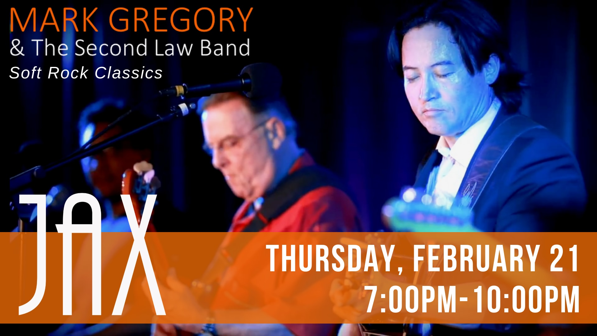 February 21 | MARK GREGORY AND THE SECOND LAW BAND