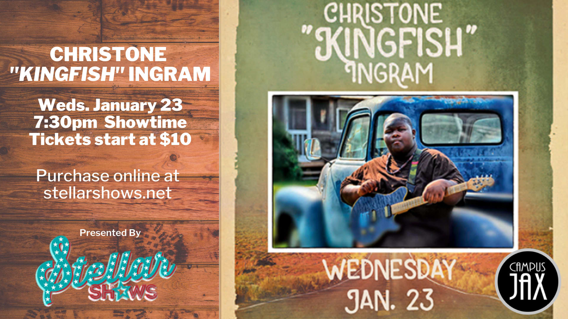 "January 23 | CHRISTONE ""KINGFISH"" INGRAM Presented By StellarShows"