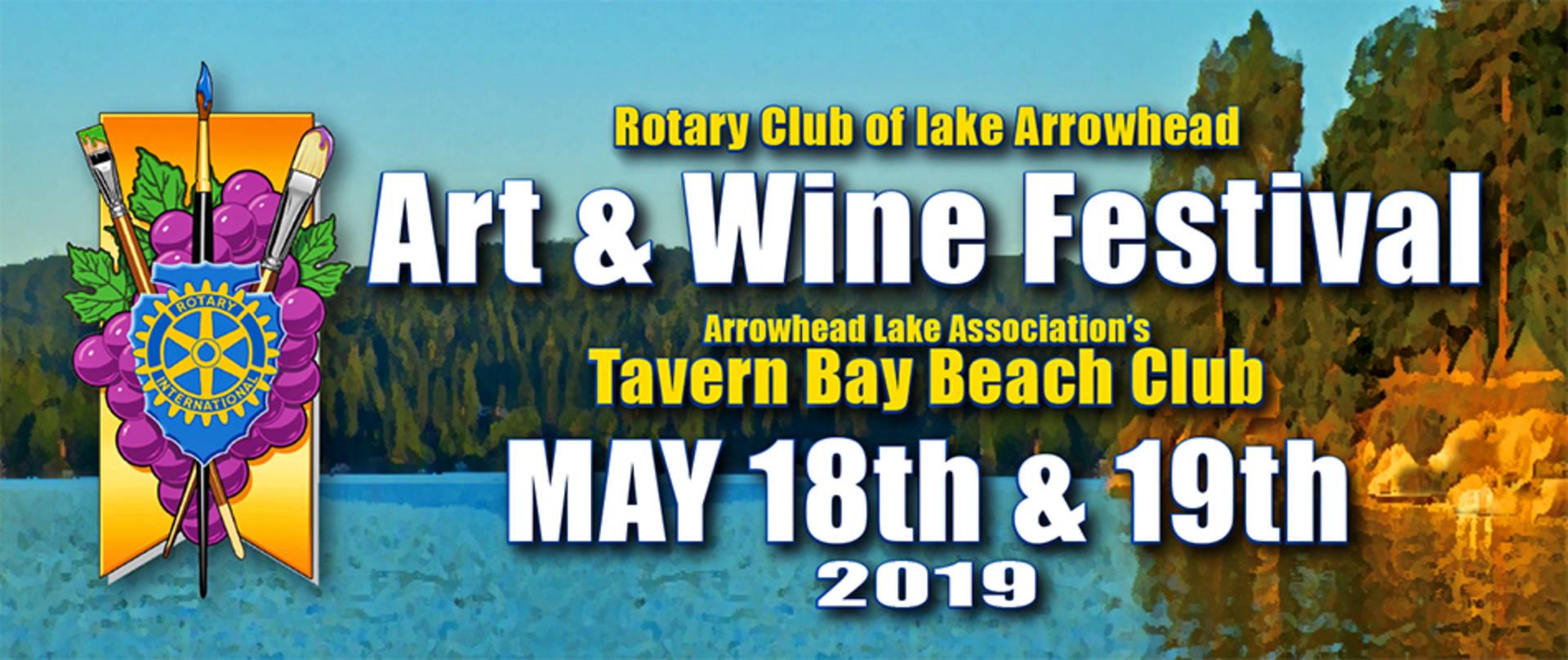 May 18th & 19th - Lake Arrowhead Rotary Art & Wine Festival!