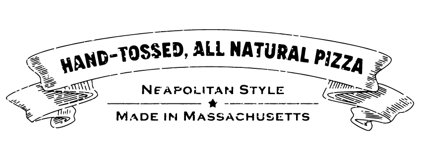 Hand-tossed, all natural pizza. Neapolitan style. Made in Massachusettes.