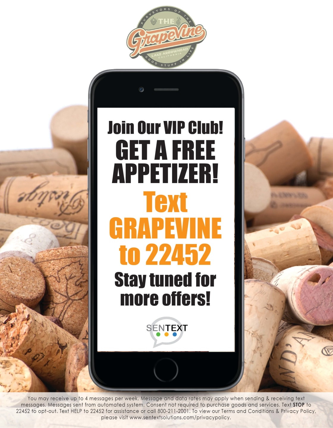 Join our VIP Club and get a free appetizer. Text the word Grapevine to 22452. Stay tuned for more offers.