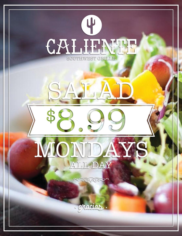 Salad Mondays 8.99 All Day