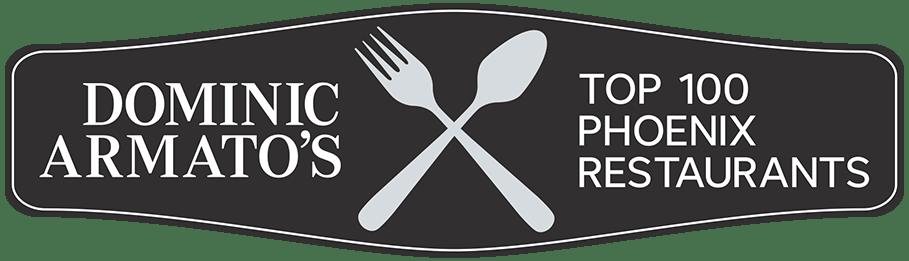 Dominic Armato's Top 100 Phoenix Restaurants