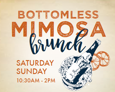 bottomless mimosa brunch - saturday and sunday from 10:30am to 2pm