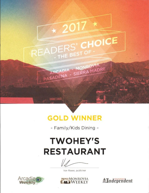 2017 reader's choice best of arcadia, monrovia, pasadena, sierra madre - gold winner - family/kids dining - twohey's restaurant