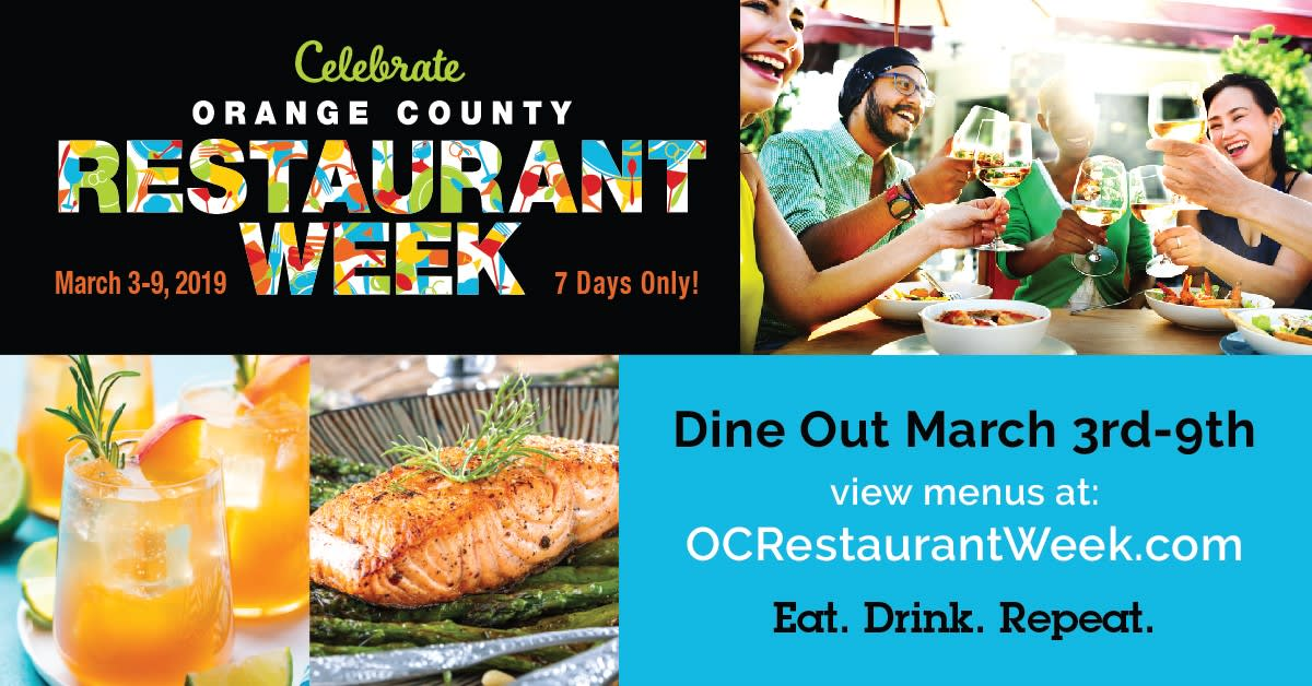 Celebrate Orange County Restaurant Week March 3-9 2019. Dine out March 3rd-9th