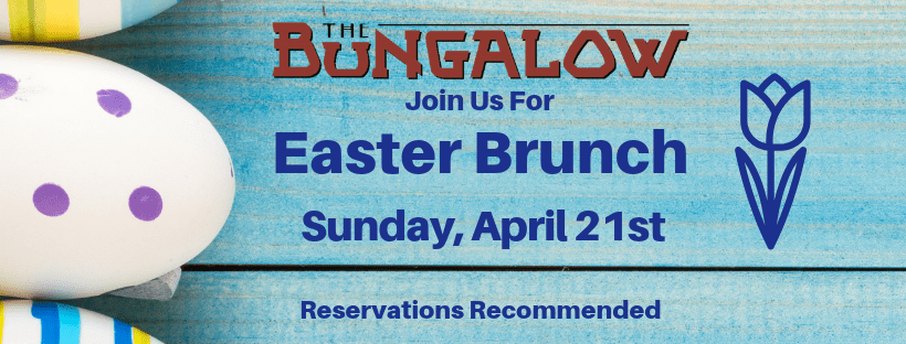 join us for easter brunch - sunday april 21st - reservations recommended