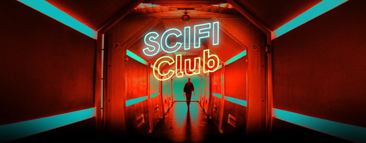 SCiFi CLUB: la prima piattaforma streaming dedicata al CINEMA DI FANTASCIENZA