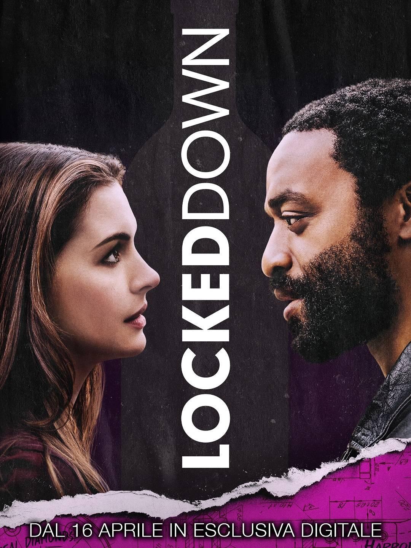 LOCKED DOWN dal 16 aprile in esclusiva digitale | Con Anne Hathaway, Chiwetel Ejiofor e Ben Stiller