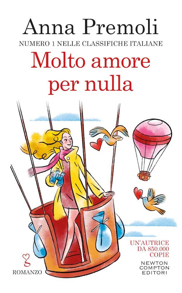 MOLTO AMORE PER NULLA Di Anna Premoli . Recensione