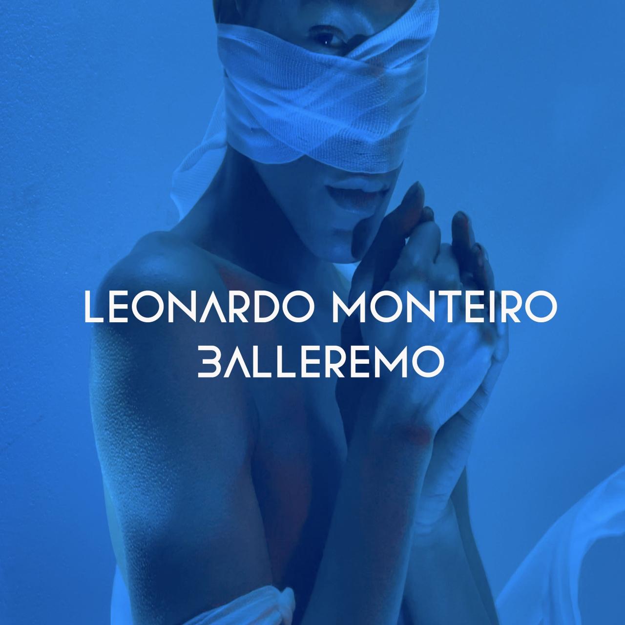 """""""BALLEREMO"""" dal 15 giugno il nuovo singolo di LEONARDO MONTEIRO"""