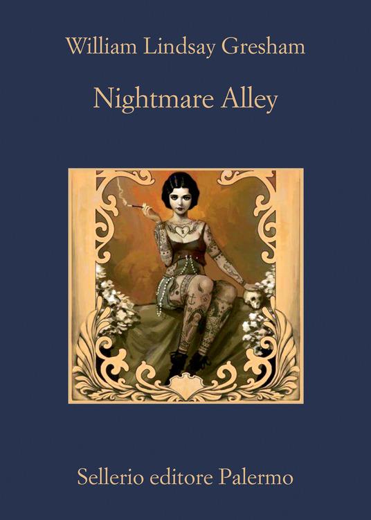 Nightmare Alley – William Lindsay Gresham. Recensione