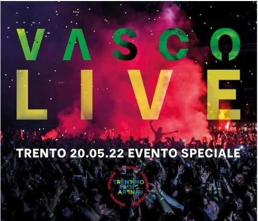 VASCO LIVE 2022 L'EVENTO SPECIALE TRENTO, 20 MAGGIO 202