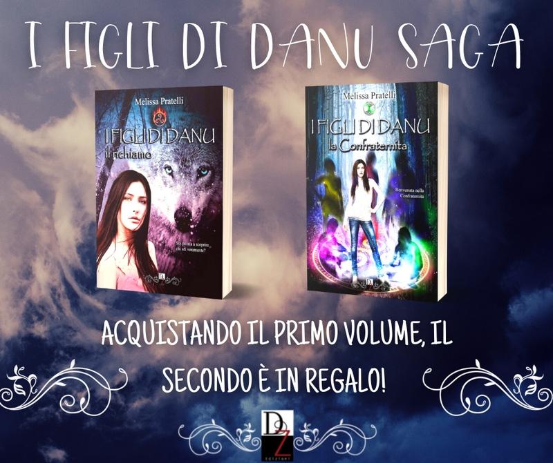 Dark Zone Edizioni - I Figli di Danu di Melissa Pratelli in promozione!