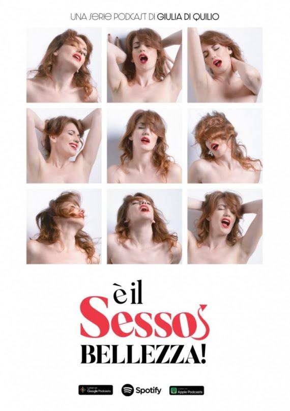 Da domani su Spotify arriva la serie Podcast di Giulia Di Quilio: E' il sesso bellezza!