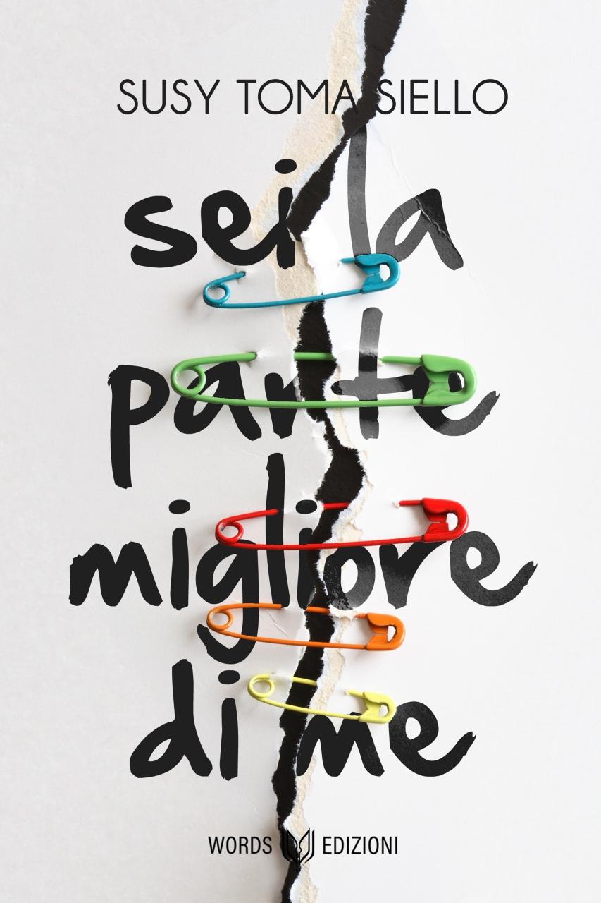 Words Edizioni - Sei la parte migliore di me Susy Tomasiello