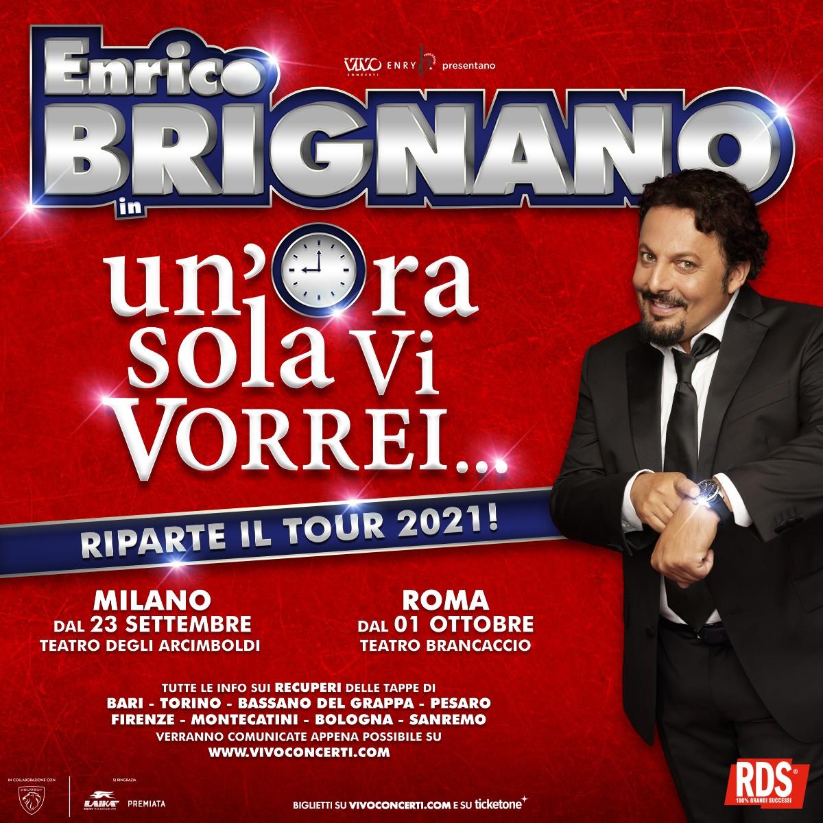 """ENRICO BRIGNANO: RIPROGRAMMATO IL CALENDARIO DEL TOUR """"UN'ORA SOLA VI VORREI"""