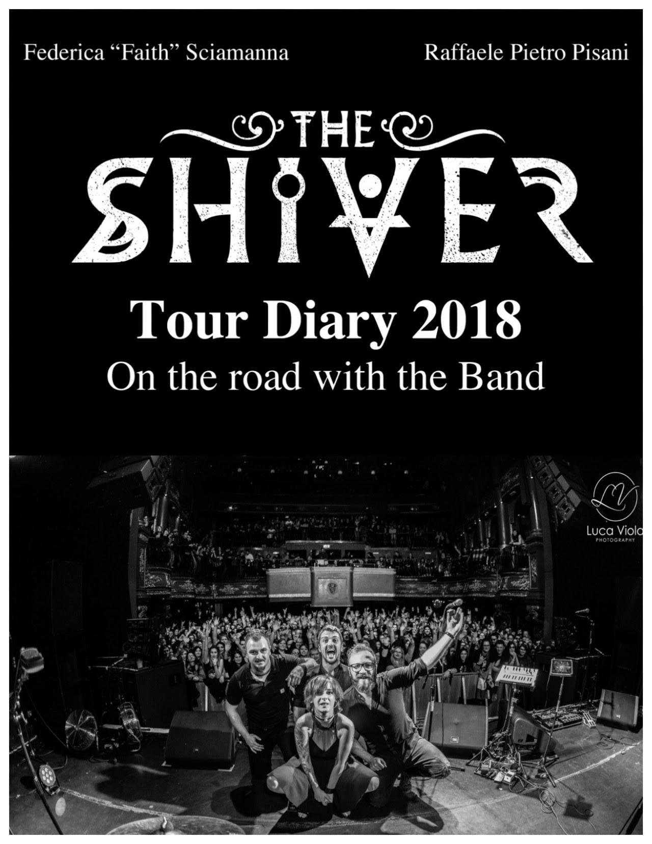 FAITH presenta : The Shiver TOUR DIARY