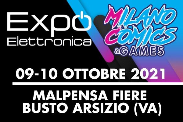 Milano Comics & Games ed Expo Elettronica a Malpensa Fiere il 9 e 10 ottobre