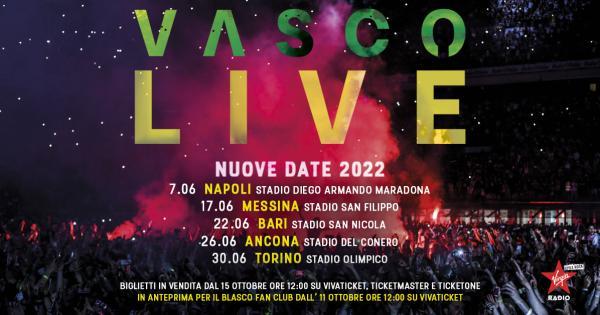VASCO LIVE 2022 - 5 NUOVE DATE A NAPOLI, ANCORA, BARI, MESSINA E TORINO