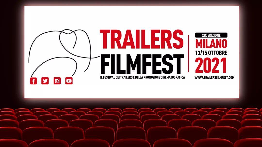 TRAILERS FILMFEST - MILANO - 13/15 OTTOBRE