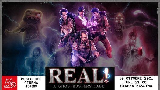 """""""Real! – A Ghostbusters Tale"""" il 10 Ottobre 2021 al Cinema Massimo del Museo del Cinema"""