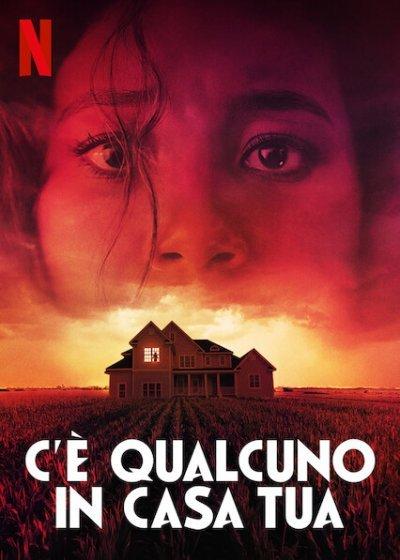 """""""C'è Qualcuno in Casa Tua"""" – Recensione. Disponibile su Netflix dal 6 Ottobre 2021"""